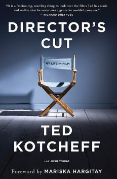 Director's Cut, Josh Young, Ted Kotcheff