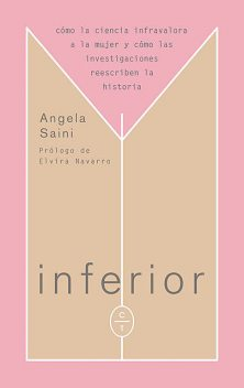 Inferior, Angela Saini