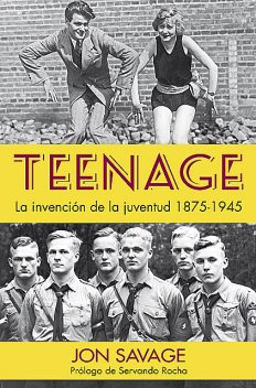 Teenage, Jon Savage