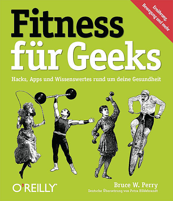 Fitness für Geeks, Bruce Perry