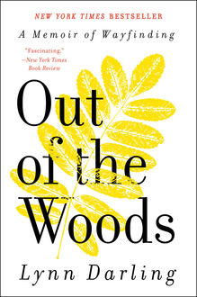 Out of the Woods, Lynn Darling