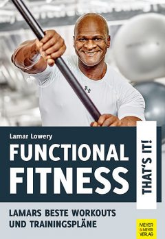 Functional Fitness – That's it, Lamar Lowery