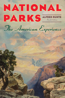 National Parks, Alfred Runte