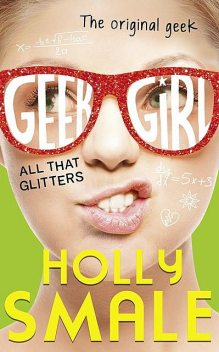 All That Glitters, Holly Smale