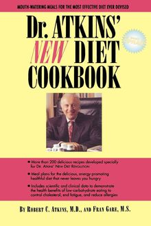 Dr. Atkins' New Diet Cookbook, Robert Atkins, M.S. Gare