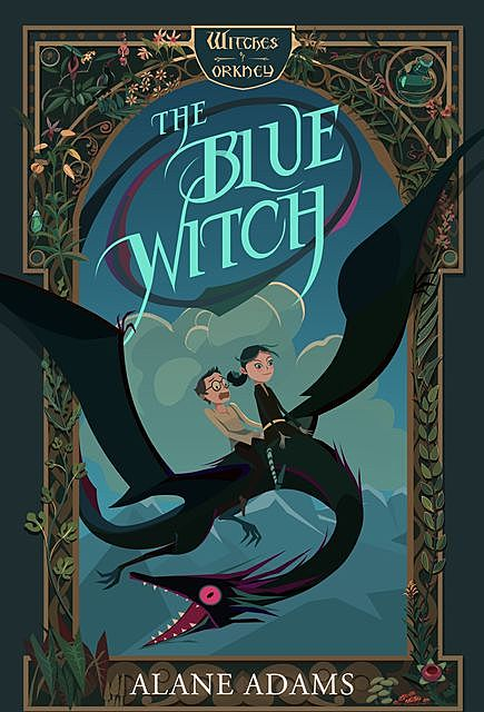The Blue Witch, Alane Adams