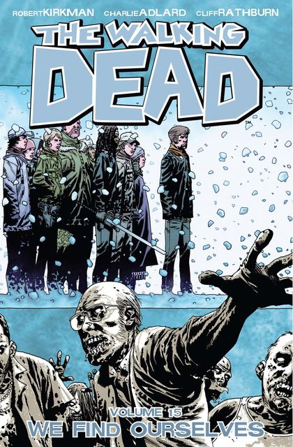The Walking Dead, Vol. 15, Robert Kirkman