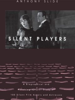 Silent Players, Anthony Slide