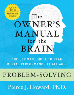 Problem-Solving: The Owner's Manual, Pierce Howard
