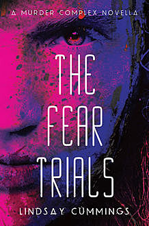 The Fear Trials, Lindsay Cummings