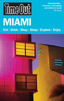 Time Out Miami and the Florida Keys, Time Out Digital Ltd