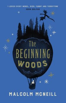 The Beginning Woods, Malcolm McNeill