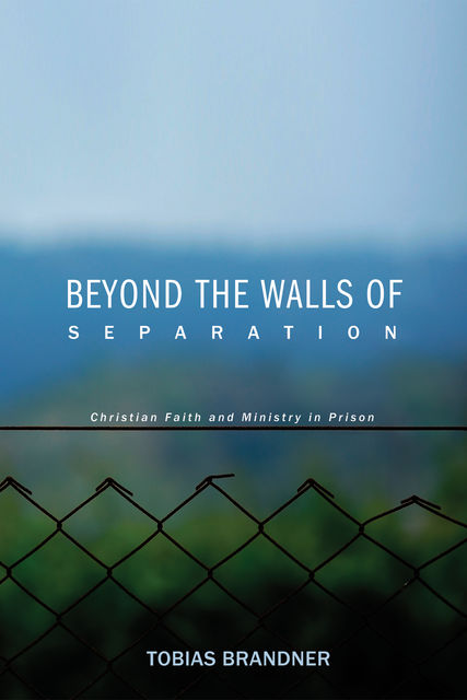Beyond the Walls of Separation, Tobias Brandner