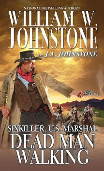 Dead Man Walking, William Johnstone, J.A. Johnstone