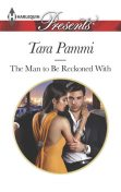 The Man to Be Reckoned With, Tara Pammi