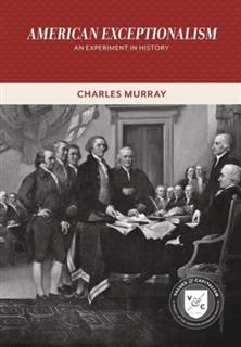 American Exceptionalism, Charles Murray