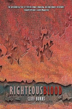 Righteous Blood, Cliff Burns
