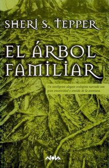El Árbol Familiar, Sheri S.Tepper