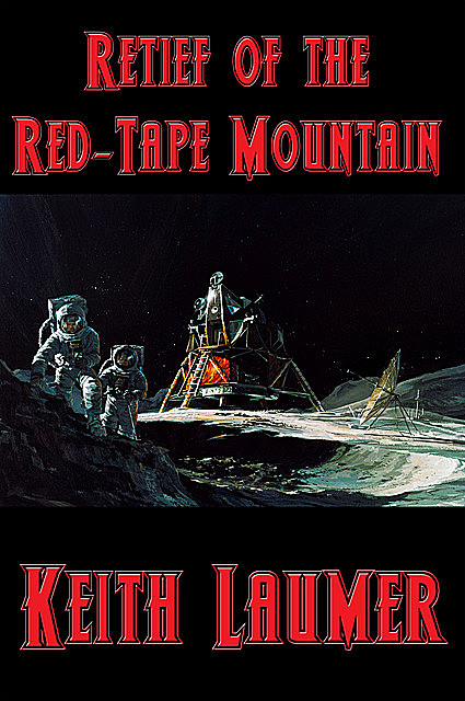 Retief of the Red-Tape Mountain, Keith Laumer