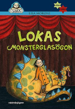 Lokas monsterglasögon, Lisa Moroni