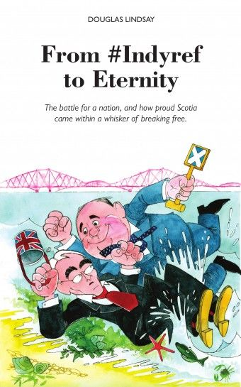 From #Indyref to Eternity, Douglas Lindsay