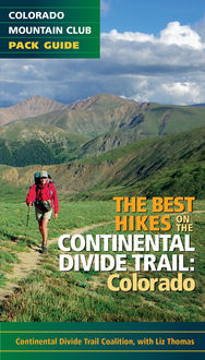 The Best Hikes on the Continental Divide Trail, The Continental Divide Trail Coalition