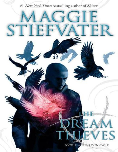 The Dream Thieves, Maggie Stiefvater