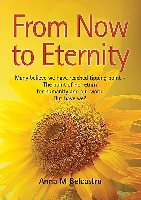 FROM NOW TO ETERNITY, Anna M. Belcastro