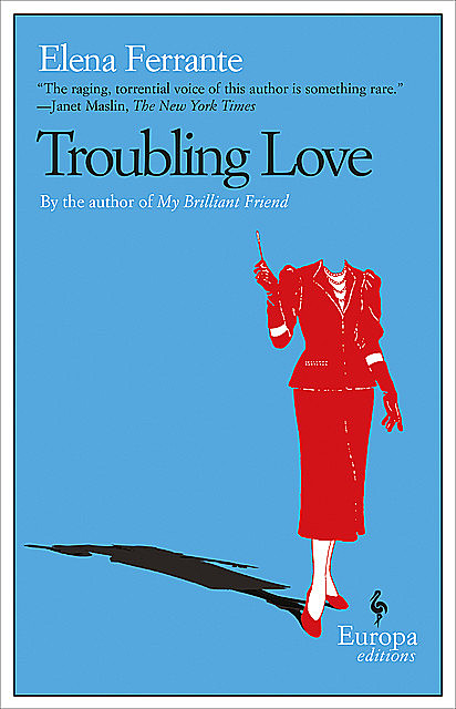 The Troubling Love, Elena Ferrante