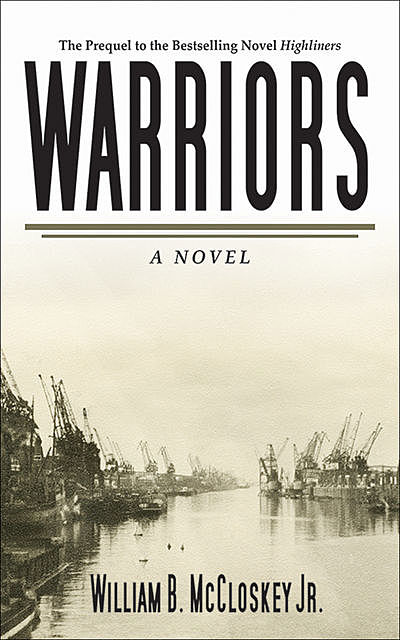 Warriors, William B. McCloskey
