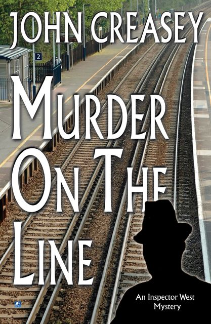Murder on the Line, John Creasey