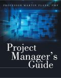 Project Manager's Guide, PMP, Martin Flank