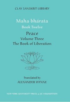 Mahabharata Book Twelve (Volume 3), Alexander Wynne