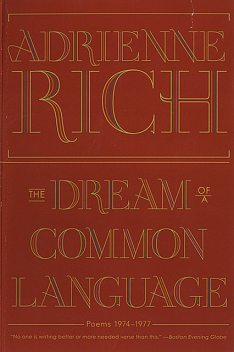 The Dream of a Common Language: Poems 1974–1977, Adrienne Rich