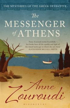 The Messenger of Athens, Anne Zouroudi