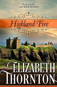Highland Fire, Elizabeth Thornton