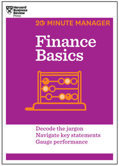 Finance Basics (HBR 20-Minute Manager Series) (20 Minute Manager), Harvard Business Review