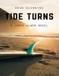 Tide Turns, Doug Glenning