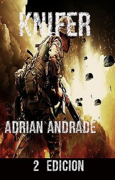 knifer, Adrian Andrade