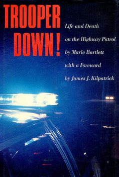 Trooper Down, Marie Bartlett