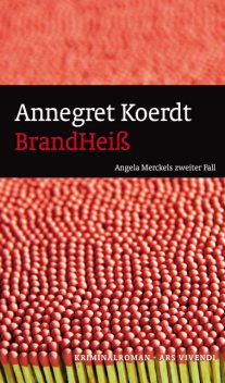 BrandHeiß (eBook), Annegredt Koerdt