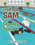 Little Bear Sam from Greeley Square, Neil Williams