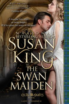 The Swan Maiden (The Celtic Nights Series, Book 2), Susan King