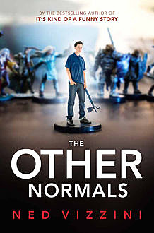 The Other Normals, Ned Vizzini