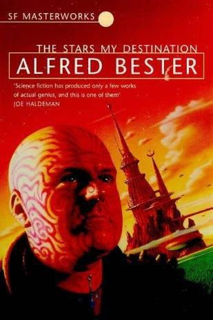 The Stars My Destination, Alfred Bester