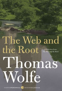 The Web and The Root, Wolfe Thomas