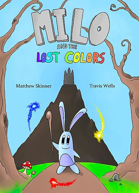 Milo and the Lost Colors, Travis Wells, Matthew Skinner