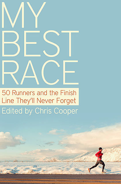 My Best Race, Chris Cooper