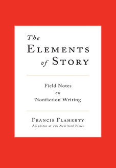 The Elements of Story, Francis Flaherty