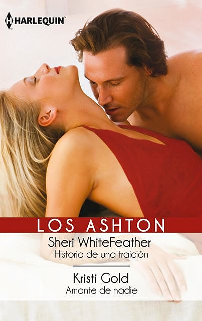 Historia de una traicion – Amante de nadie, Sheri WhiteFeather